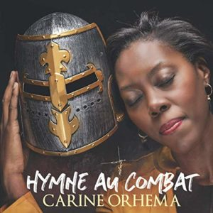 Carine ORHEMA - CD Hymne au combat